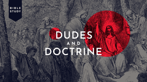 dudes-and-doctrine