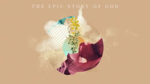 The Epic Story of God