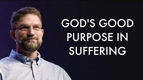 God's Good Purpose in Suffering